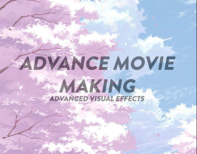 Advance Movie making - Unit 2