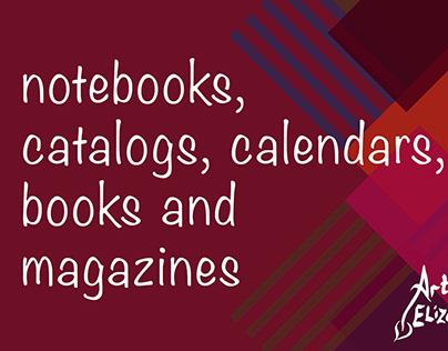 Notebooks, catalogs, calendars, books and magazines