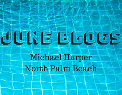 June Blogs by Michael Harper North Palm Beach