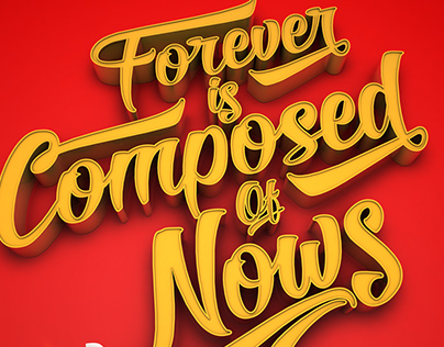 Poster A3 - Forever is Composed of Nows
