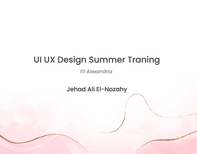 UI/UX Summer training -ITI