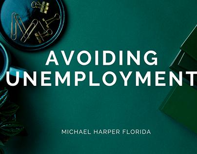Avoiding Unemployment