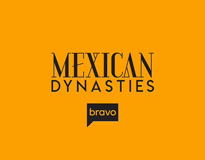 Bravo's Mexican Dynasties