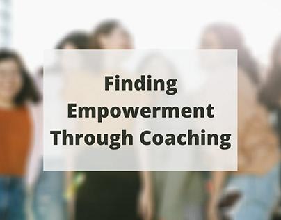 Finding Empowerment Through Coaching