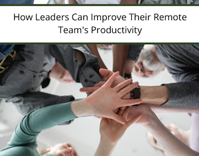 How Leaders Can Improve Remote Team's Productivity