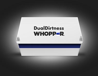 DualDirtness WHOPPER