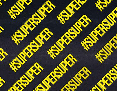 #SUPERSUPER