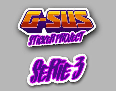 G-SUS ART - G-SUS STICKER PROJECT SERIE 3