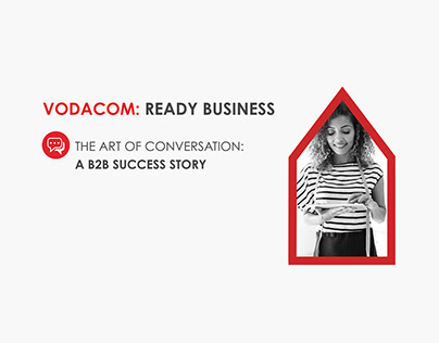 Vodacom - EBU - Ready Business Integrated Campaign
