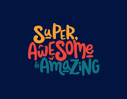 Super, Awesome & Amazing