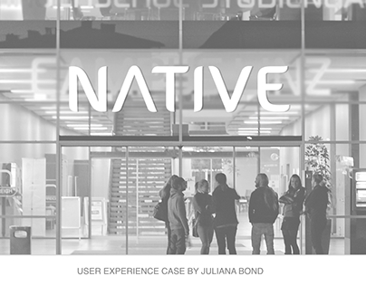 Native User Experience Case