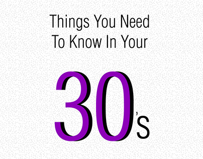 Things you need to know in your 30's