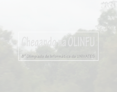 Chegando na OLINFU
