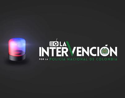 La Intervención / Policía Nacional de Colombia