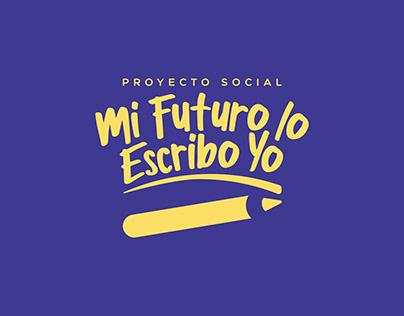 """Diseño de imagen corporativa """"Mi Futuro lo Escribo Yo"""""""