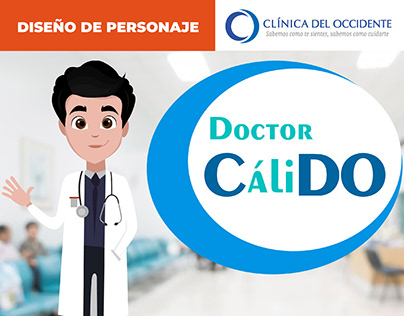 DISEÑO DE PERSONAJE: CaliDO. Clinica de Occidente