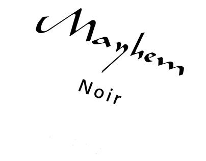 Mayhem Noir