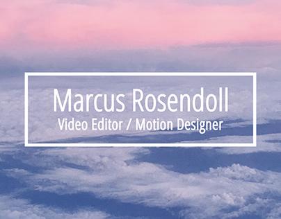 Video Editor / Motion Designer Reel