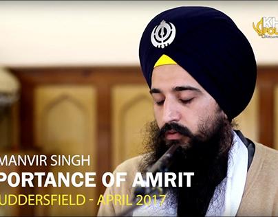 Importance of Amrit - Bhai Manvir Singh