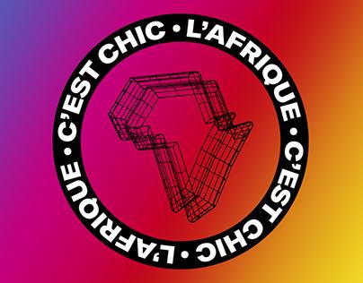 L'AFRIQUE C'EST CHIC FESTIVAL