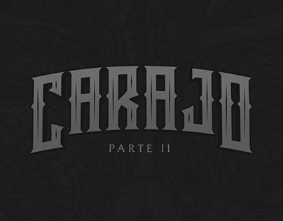 CARAJO - Part II