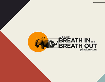 Breath In - Breath out Self promotion Campaign April 19
