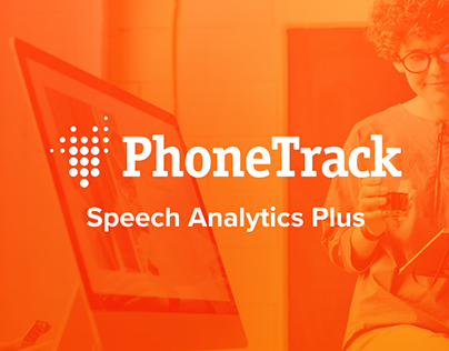 Case Study - PhoneTrack Speech Analytics Plus