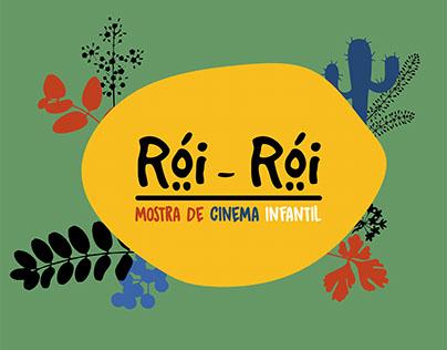 Rói - Rói / MOSTRA DE CINEMA INFANTIL
