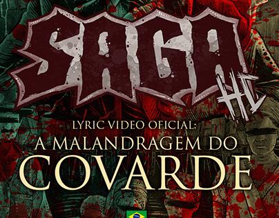 Saga HC - A Malandragem do Covarde (Lyric video)