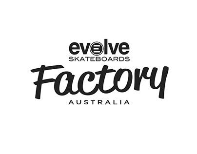 Evolve Skateboards Australia - Factory