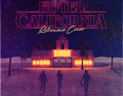 Hotel California (Retrowave Cover)