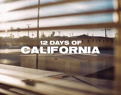 12 Days of California