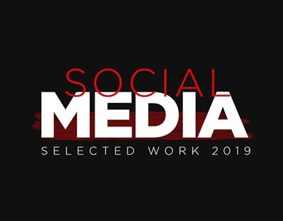 SOCIAL MEDIA | Selected work 2019