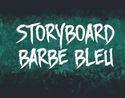 Storyboard - Barbe Bleu