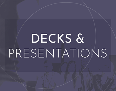 Decks & Presentations