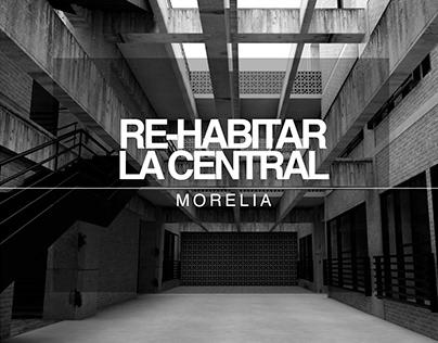 RE-HABITAR LA CENTRAL