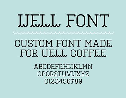 Well – Custom Font