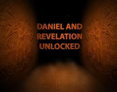 Daniel and Revelation Unlocked