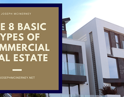 The 8 Basic Types of Commercial Real Estate