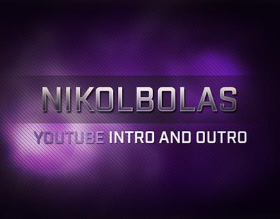 Nikolbolas' YouTube Intro and Outro