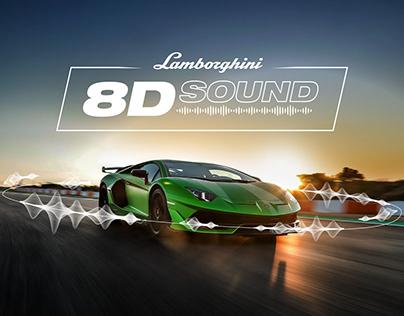 Lamborghini - 8D Sound