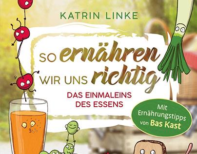 So ernähren wir uns richtig | Katrin Linke | Loewe