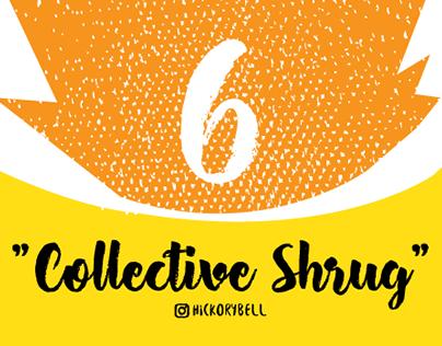 Collective Shrug