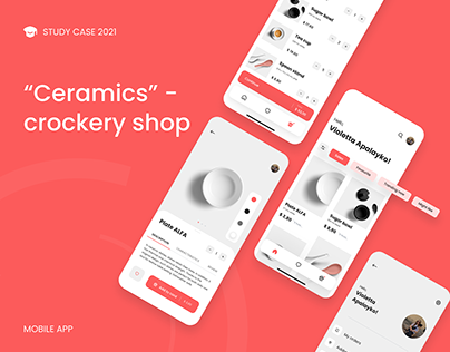 CERAMICS - mobile app interface & branding