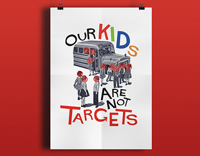 Our Kids Are Not Targets
