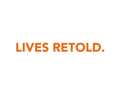 Lives Retold