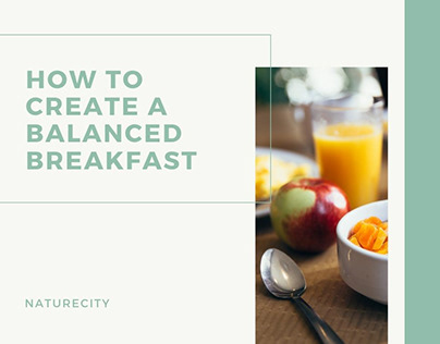 How to Create a Balanced Breakfast | NatureCity