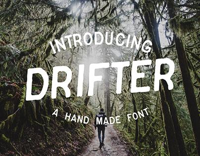 Drifter - Hand Made Font