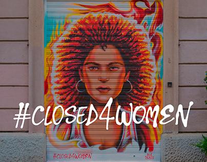 #CLOSED4WOMEN
