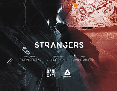 STRANGERS - Music Video / Directing